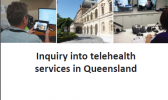 Inquiry into telehealth services in Queensland